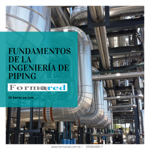 Fundamentos de la Ingeniería de Piping.